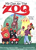 My Day at the Zoo [Paperback]