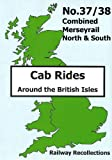 Cab Ride No.37/38 Dvd - Merseyrail North & South, 2 x Dvds - Railway Recollections
