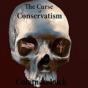 The Curse of Conservatism Audiobook