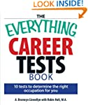 The Everything Career Tests Book: 10...