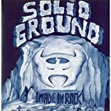 Made in Rock (Mini Lp Sleeve) by Solid Ground (2007-09-21)