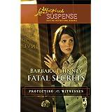 Fatal Secretsby Barbara Phinney