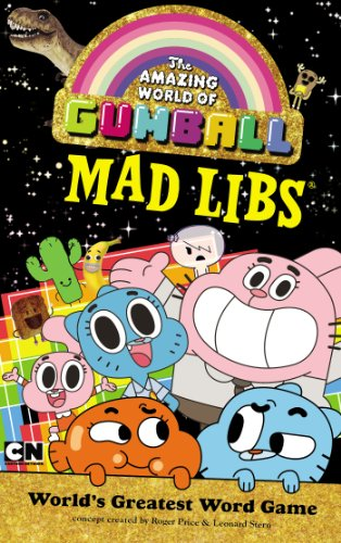 The Amazing World of Gumball Mad Libs - Roger Price