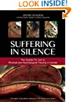 Suffering in Silence: Exploring the P...