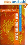 Gaby - Culture Clash: part the first...