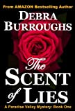 The Scent of Lies: A Light Romantic Suspense (Book #1, Paradise Valley Mysteries)