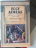 Aeneid: Ecce Aeneas: Selections from Bks.1 & 2 (0050038397) by Virgil