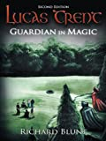 img - for Lucas Trent: Guardian in Magic, Second Edition book / textbook / text book