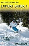 img - for Anyone Can Be An Expert Skier 1 book / textbook / text book