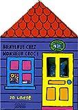 echange, troc Jo Lodge - Bienvenue chez monsieur Croc !