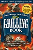 Better-Homes-and-Gardens-New-Grilling-Book-Charcoal-Gas-Smokers-Indoor-Grills-Turkey-Fryers-Rotisseries-Better-Homes--Gardens-Cooking