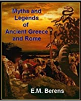 THE MYTHS AND LEGENDS OF ANCIENT GREECE AND ROME (non illustrated)