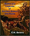 THE MYTHS AND LEGENDS OF ANCIENT GREE...