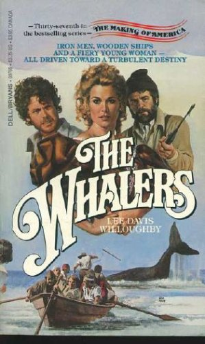The Whalers (Making of America), Lee D. Willoughby