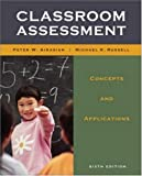 Classroom assessment : concepts and applications /