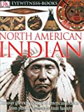 img - for DK Eyewitness Books: North American Indian book / textbook / text book