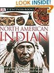 DK Eyewitness Books: North American I...