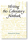 Writing the Laboratory Notebook (American Chemical Society Publication)