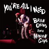 You're All I Need - Brian Owens Sings Marvin Gaye