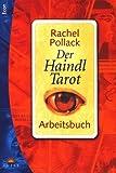 Der Haindl-Tarot. Arbeitsbuch.