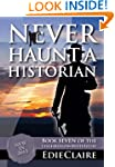 Never Haunt a Historian (Leigh Koslow...