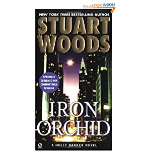 Iron Orchid (Holly Barker, No. 5) Stuart Woods