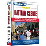 Haitian Creole, Basic: Learn to Speak and Understand Haitian Creole with Pimsleur Language Programs