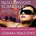 Hollywood Scandals: Hollywood Headlines, Book 1 (       UNABRIDGED) by Gemma Halliday Narrated by Lauren Dixon