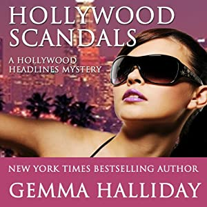 Hollywood Scandals: Hollywood Headlines, Book 1 | [Gemma Halliday]