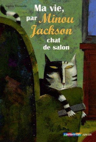ma vie par minou jackson chat de salon