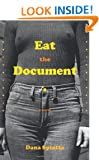 Eat the Document: A Novel