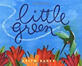 Little Green (0152928596) by Baker, Keith