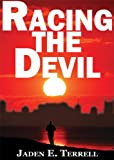 img - for Racing the Devil (Playaway Adult Fiction) book / textbook / text book