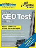 Cracking the GED Test with 2 Practice Tests, 2015 Edition: Fully Updated for the New GED (College Test Preparation)