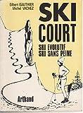 Ski court, ski évolutif