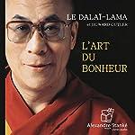 L'art du bonheur | Le Dalaï-Lama,Howard Cutler
