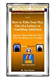 How to Tithe Your Way Out of a Lottery or Gambling Addiction: Special 3-Step Guide for Those Who Are Ready For a Change
