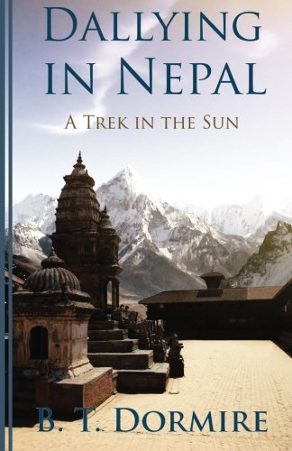 Dallying In Nepal: A trek in the Sun
