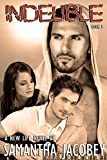 Indelible: Book 5 of A New Life Series