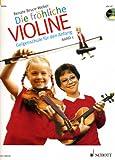 Die fröhliche Violine - Geigenschule für den Anfang: Die fröhliche Violine Band 1, m - Audio-CD: BD 1 - Renate Bruce-Weber