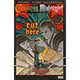 Crossing Midnight: Cut Here vol.1by Mike Carey