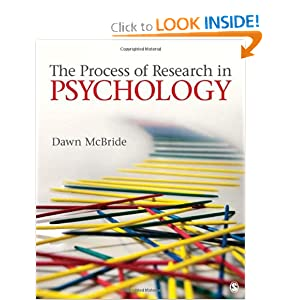 The Process of Research in Psychology Dawn M. McBride