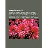 Oxoaniones: Hidr Xido, Oxoani N, Nitrato, Vanadato, Bromato, Hipoclorito, Hiponitrito, Fosfato, Silicato, Borato...