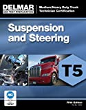 img - for ASE Test Preparation - T5 Suspension and Steering (Ase Test Preparation: Medium/Heavy Duty Truck Technician Certification) book / textbook / text book