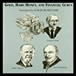 Gold, Hard Money, and Financial Gurus | Michael Ketcher,Gary L. Alexander