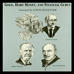 Gold, Hard Money, and Financial Gurus | [Michael Ketcher, Gary L. Alexander]