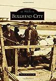 Bullhead City (Images of America)