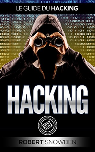 Hacking: Hacking D'ordinateur (hacking, espionnage ordinateur, sécurité informatique)