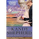 Something About Joeby Kandy Shepherd