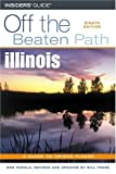 img - for Illinois Off the Beaten Path, 8th (Off the Beaten Path Series) by Bill Franz (2005-01-01) book / textbook / text book